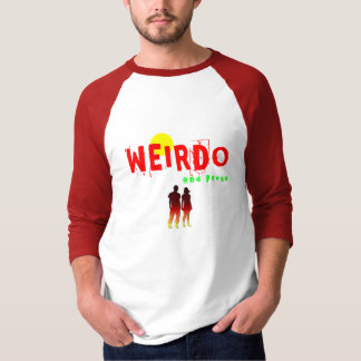Weirdo and Proud T-Shirt