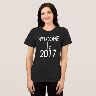 Welcome 2017 T-Shirt