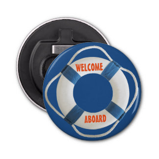 Welcome Aboard Life Ring Nautical Button Bottle Opener