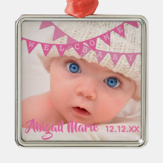 Welcome Baby Girl Pink Banners | Date, Name, Photo Metal Ornament