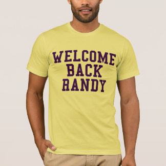 Welcome Back Randy T-Shirt