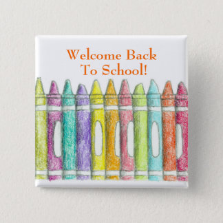 Welcome Back To School Color Crayons Drawing 2 Inch Square Button