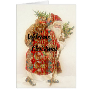 Welcome Christmas Into Your Hearts Card