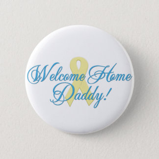 welcome home daddy blue ribbon 2 inch round button