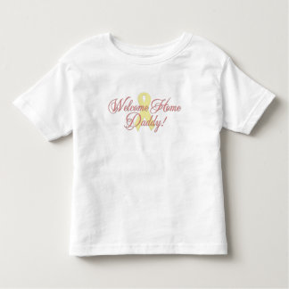 Welcome Home Daddy ribbon Tshirts