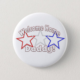 welcome home daddy stars 2 inch round button