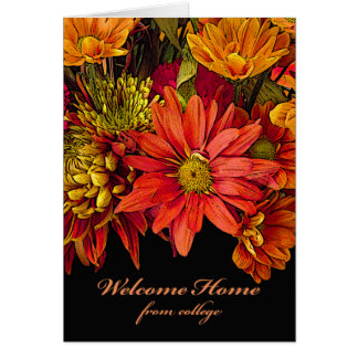 Welcome Home from College, Flower Arrangement Card