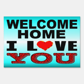 Welcome Home I Love You Sign