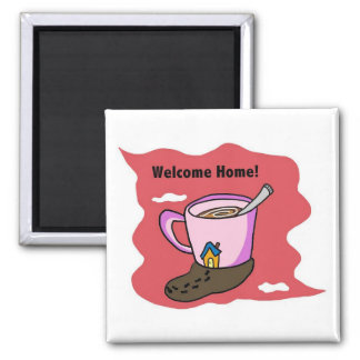 Welcome Home! Square Magnet