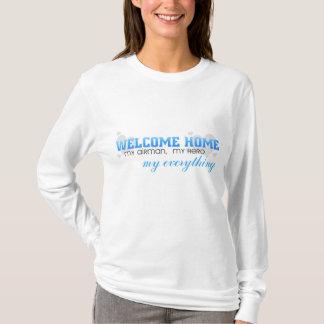 Welcome Home - My Airman, My Hero T-Shirt
