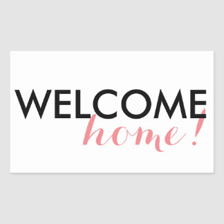 Welcome Home! Sticker