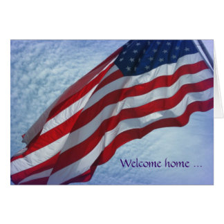 Welcome Home - Thank You - Military Greeting Card