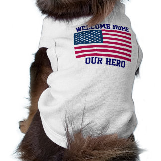 WELCOME HOME US TROOPS - DOG RIBBED T-SHIRTS - FUN