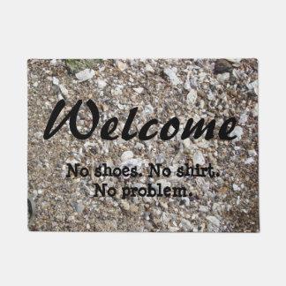 Welcome. No shoes. No Shirt. No problem. Doormat