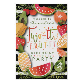 WELCOME SIGN | Two-tti Frutti Fruit Birthday Party