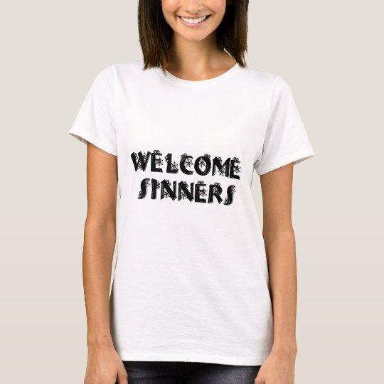 Welcome Sinners! T-Shirt