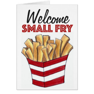 Welcome Small Fry French Fries New Baby Card
