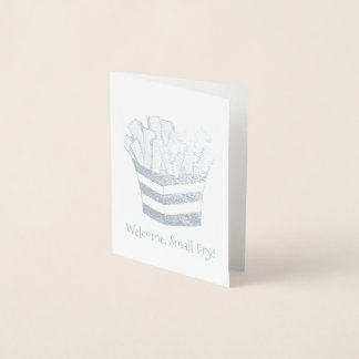 Welcome Small Fry French Fries New Baby Congrats Foil Card