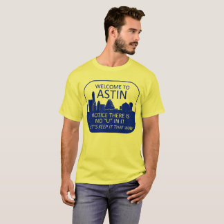 Welcome to Astin (Light Colors) T-Shirt