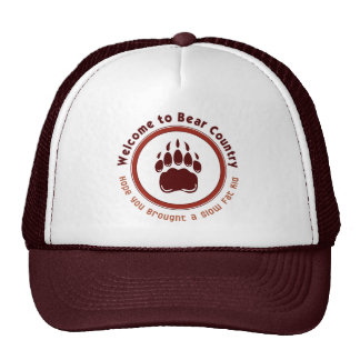 Welcome to Bear Country Trucker Hat