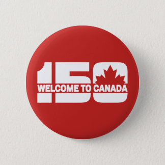 Welcome to Canada - 150 2 Inch Round Button