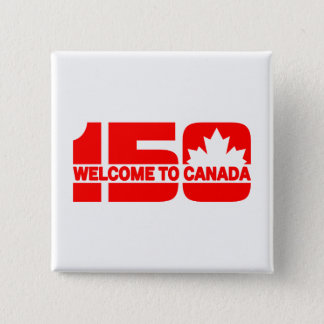 Welcome to Canada - 150 2 Inch Square Button