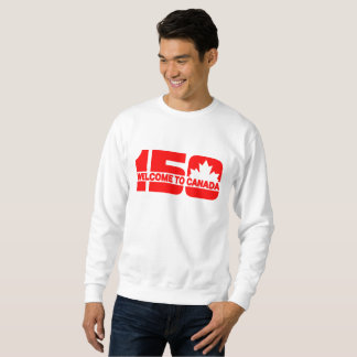 Welcome to Canada - 150 Sweatshirt