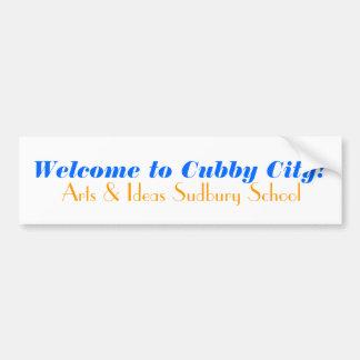 Welcome to Cubby City!, Arts & Ideas Sudbury Sc... Bumper Sticker