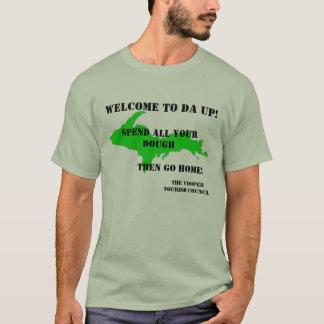 Welcome to Da UP T-Shirt