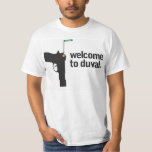 Welcome To Duval 1 Tshirt