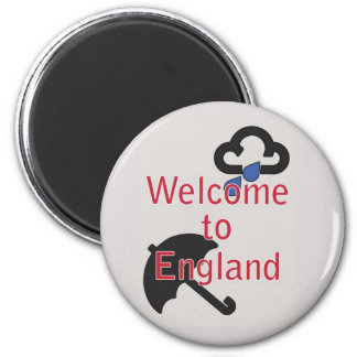 Welcome to England! Magnet