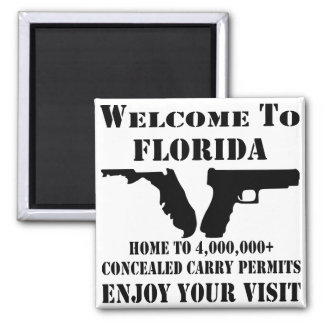 Welcome To Florida Home To 4,000,000+ CCW Permits Square Magnet