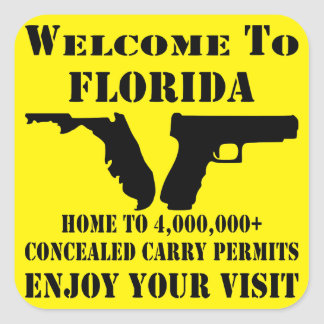 Welcome To Florida Home To 4,000,000+ CCW Permits Square Sticker