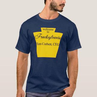 Welcome to Fracksylvania T-Shirt