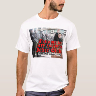 Welcome to Herr Harper's Police State T-Shirt