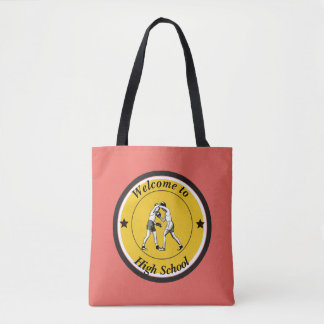 Welcome to High School Tote Bag