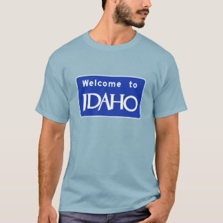 Welcome to Idaho - USA Road Sign T-Shirt