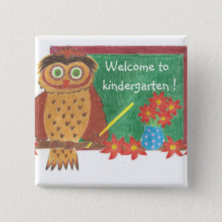 Welcome to kindergarten ! 2 inch square button