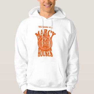 Welcome to Marcy Houses Hoodie