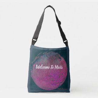 Welcome To Mars! Crossbody Bag