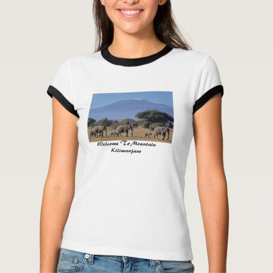 Welcome To Mountain Kilimanjaro T-Shirt