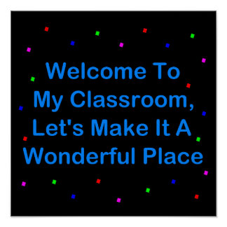 Welcome To My Classroom Poster
