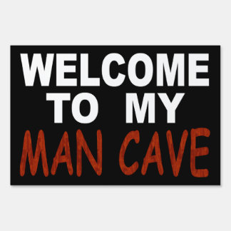Welcome To My Man Cave Sign