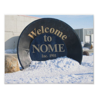 Welcome to Nome Alaska Poster