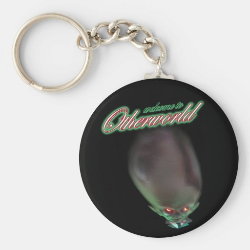 welcome to Otherworld funny zombie alien monster Keychains