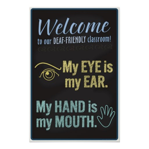 Welcome To Our Deaf Friendly Classroom Poster Zazzle Ca