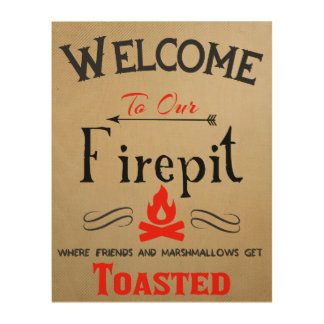 Welcome to our Firepit wood plaque Wood Wall Art