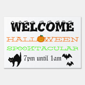 Welcome To Our Halloween Haunted House Sign