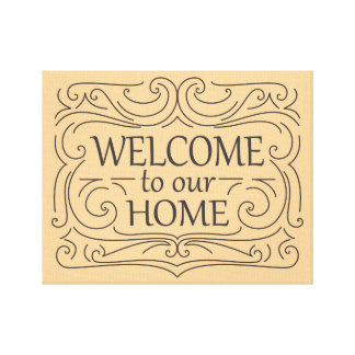 Welcome to our home sign gallery wrap canvas