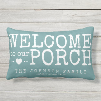 Welcome to our Porch Custom Family | Aqua & White Outdoor Pillow
